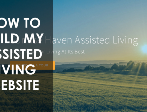 Residential Assisted Living Websites – 3 Client Examples