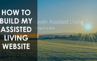 how to build an assisted living website